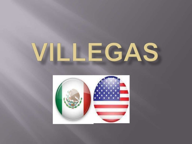    In 1930 my grandparents, Antonio and Mary    Villegas boarded a train headed for the United    states.