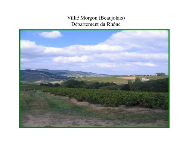 Villié Morgon (Beaujolais)  Département du Rhône