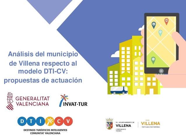 Análisis del municipio de Villena respecto al modelo DTI-CV: propuestas de actuación