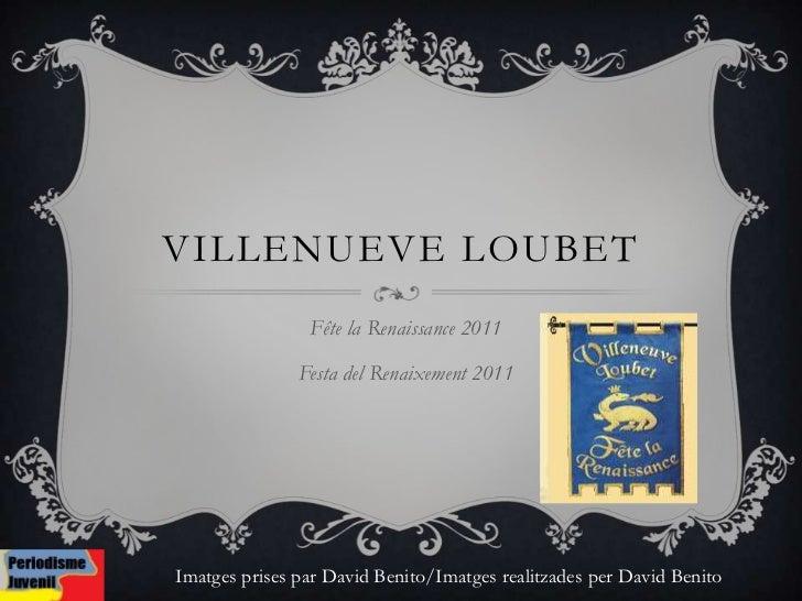 VillenueveLoubet<br />Fête la Renaissance 2011<br />Festa del Renaixement 2011<br />Imatges prises par David Benito/Imatge...