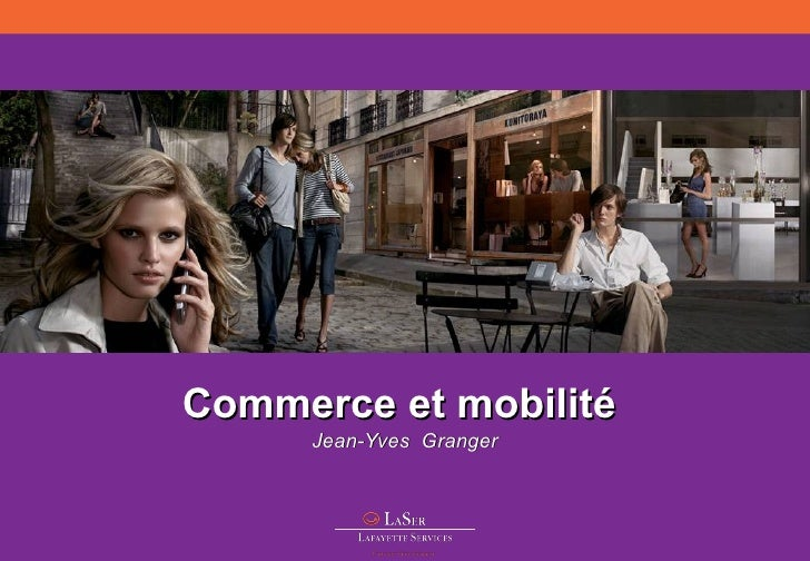 Commerce et mobilité  Jean-Yves  Granger
