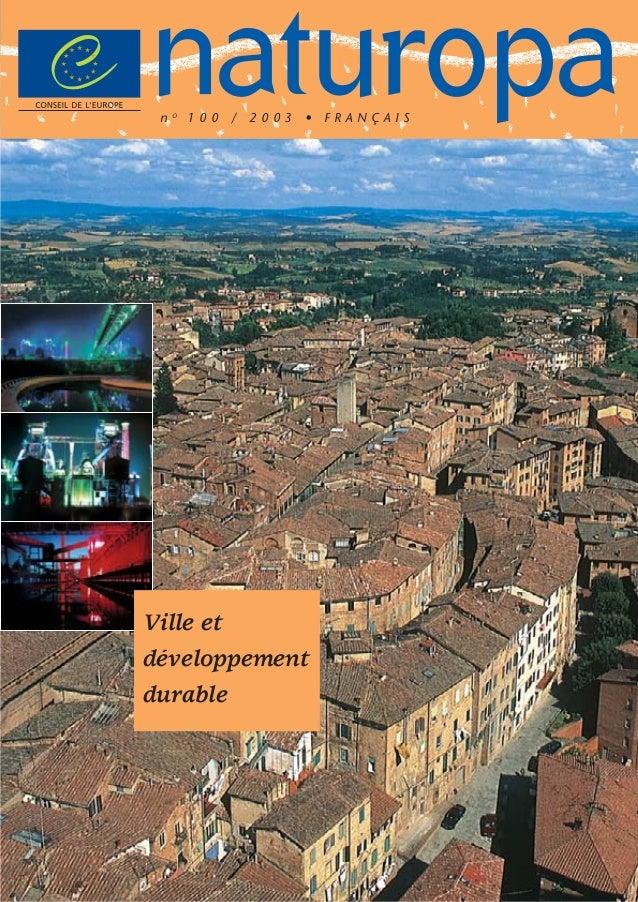 naturopa n  O  100 / 2003 • FRANÇAIS  Ville et développement durable