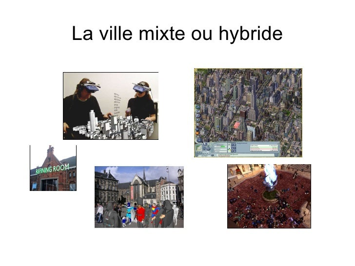 La ville mixte ou hybride