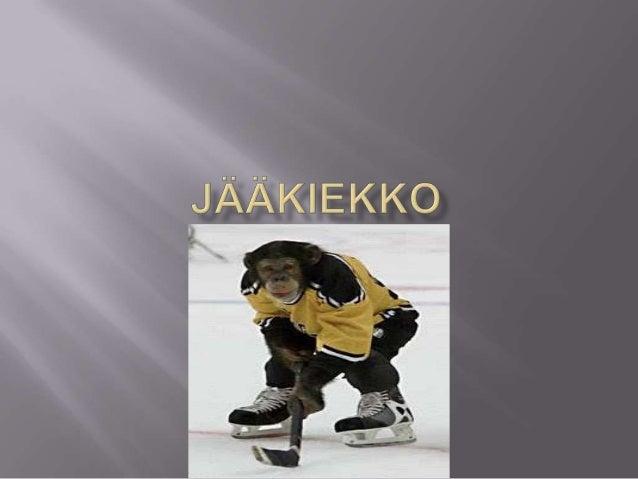    Jääkiekko on joukkuepeli sitä pelataan jäällä    jääkiekkokaukalossa. Kaukalossa pelaa    normaalisti kaksi kuuden hen...