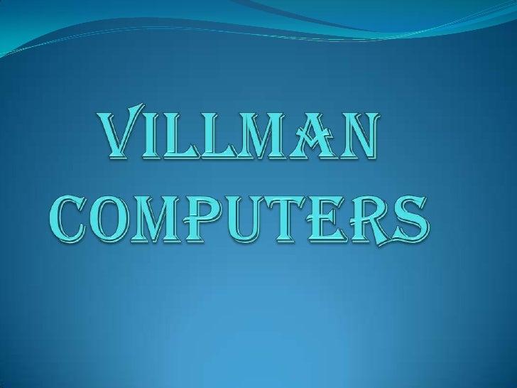 Villman Computers<br />