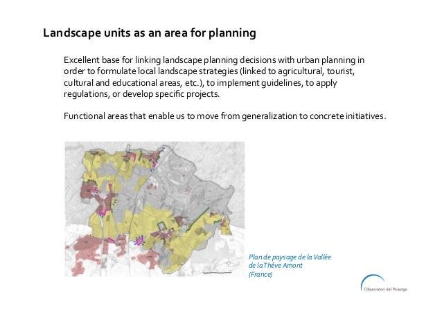 Excellentbaseforlinkinglandscapeplanningdecisionswithurbanplanningin ordertoformulatelocallandscapestrateg...