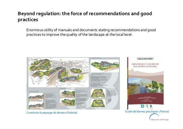 Beyondregulation:theforceofrecommendationsandgood practices Enormousutilityofmanualsanddocumentsstatingrec...