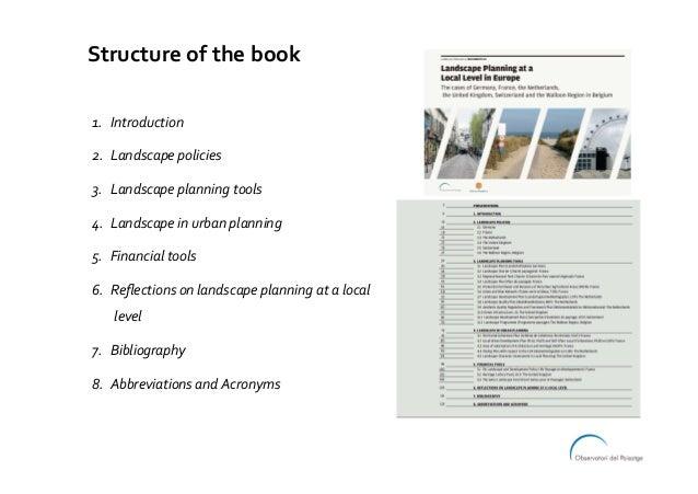 Structureofthebook 1. Introduction 2. Landscapepolicies 3. Landscapeplanningtools 4. Landscapeinurbanplan...