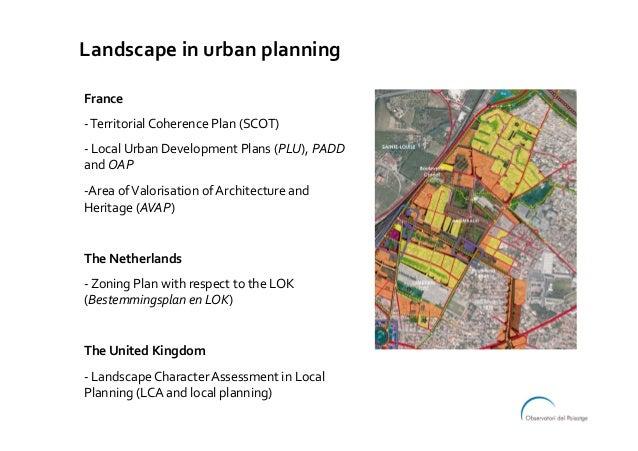 Landscapeinurbanplanning France -TerritorialCoherencePlan(SCOT) -LocalUrbanDevelopmentPlans(PLU),PADD and...