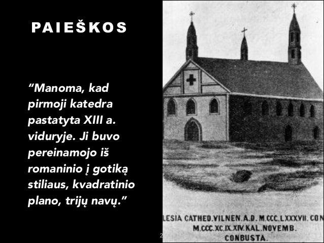 Kaip atrode Perkuno katedra Vilniuje? Slide 2