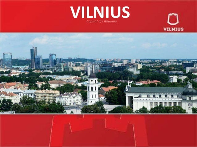 VilniusThe Capital of Lithuania