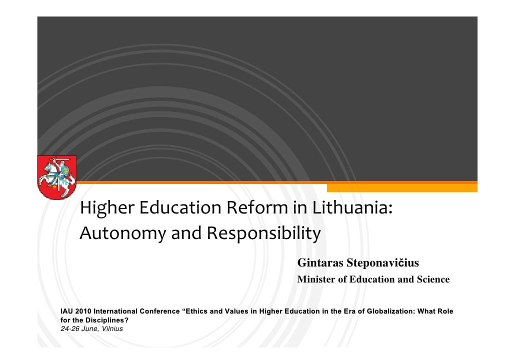 Higher Education Reform in Lithuania:      Autonomy and Responsibility                                                    ...