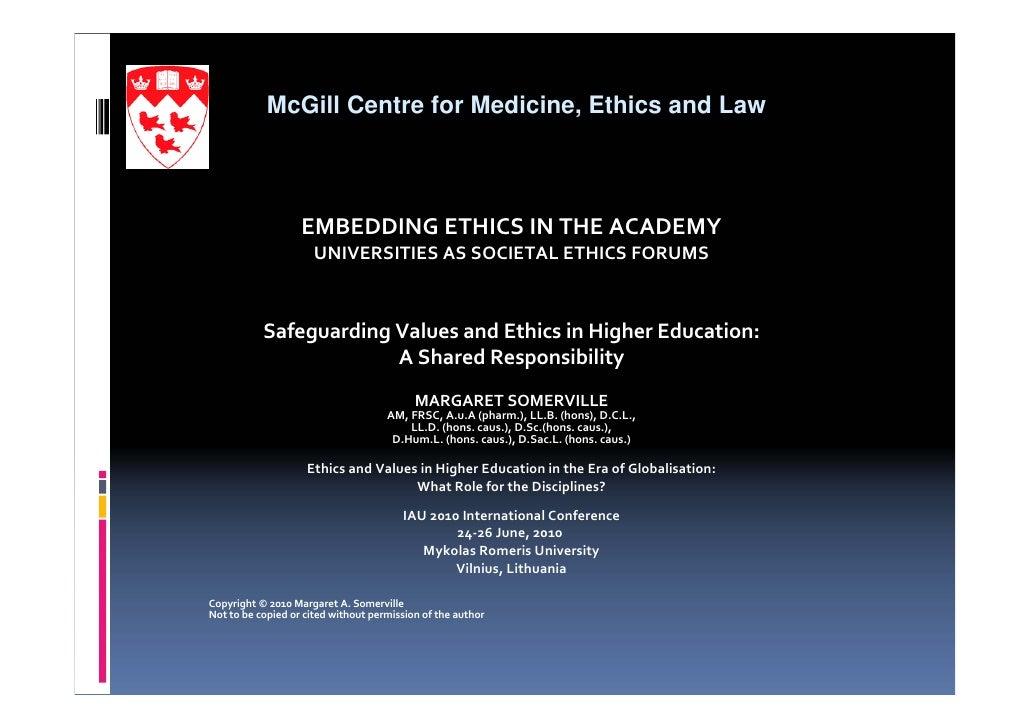 McGill Centre for Medicine, Ethics and Law                   EMBEDDINGETHICSINTHEACADEMY                      UNIVERSI...