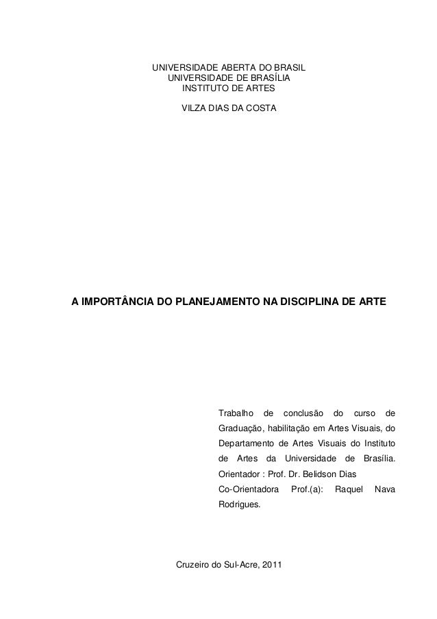 1             UNIVERSIDADE ABERTA DO BRASIL                UNIVERSIDADE DE BRASÍLIA                   INSTITUTO DE ARTES  ...