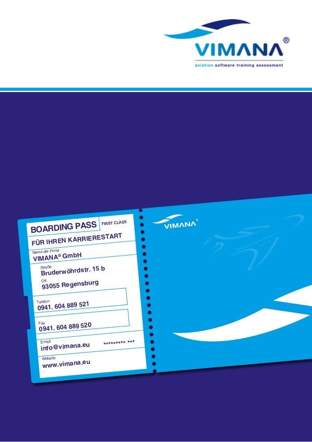 BOARDING PASS FIRST CLASS  für ihren karrierestart  Name der Firma  VIMANA® GmbH  Bruderwöhrdstr. 15 b  93055 Regensburg  ...