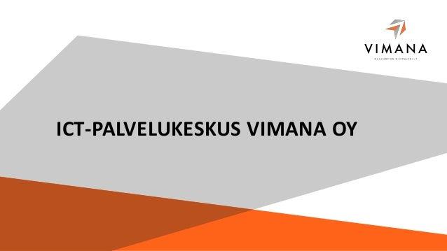 ICT-PALVELUKESKUS VIMANA OY