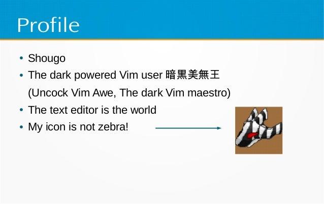 Neosnippet.vim + Deoppet.nvim in Vim conf 2017 Slide 2