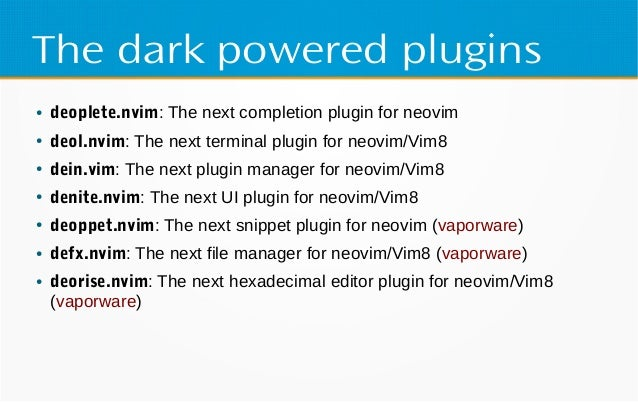 Neosnippet.vim + Deoppet.nvim in Vim conf 2017 Slide 3