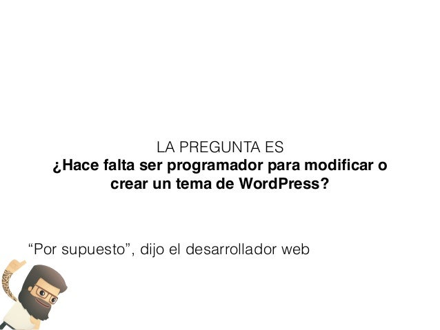 VI Meetup WordPress Pontevedra - Creación y modificación de temas
