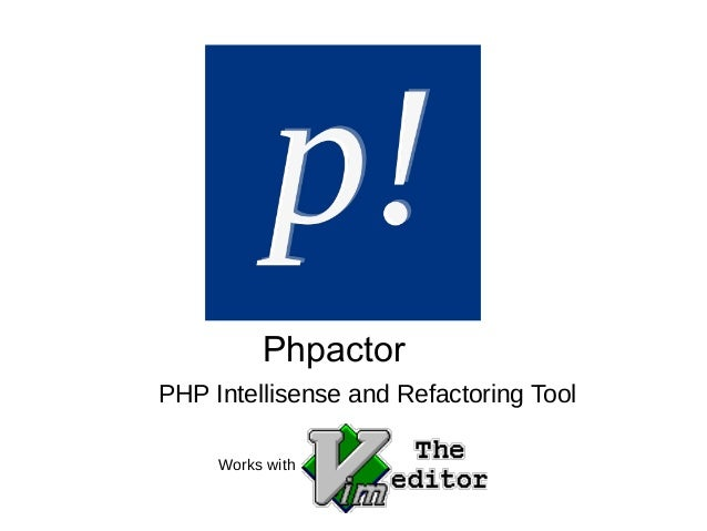PHP Intellisense and Refactoring Tool Phpactor Works with