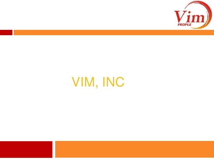 Vim, Inc<br />