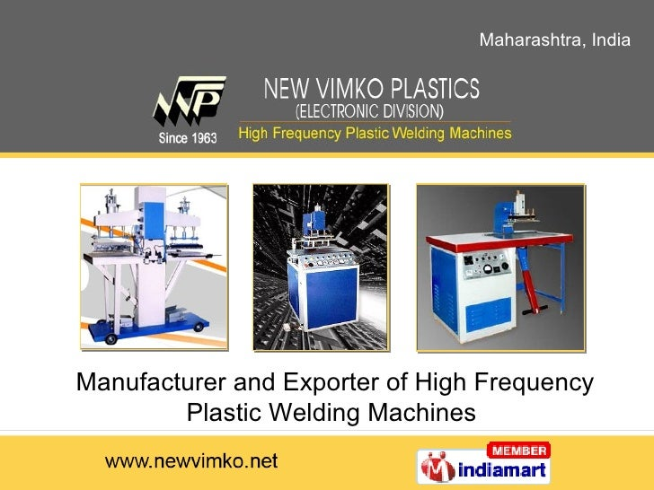 Maharashtra, India Manufacturer and Exporter of High Frequency Plastic Welding Machines