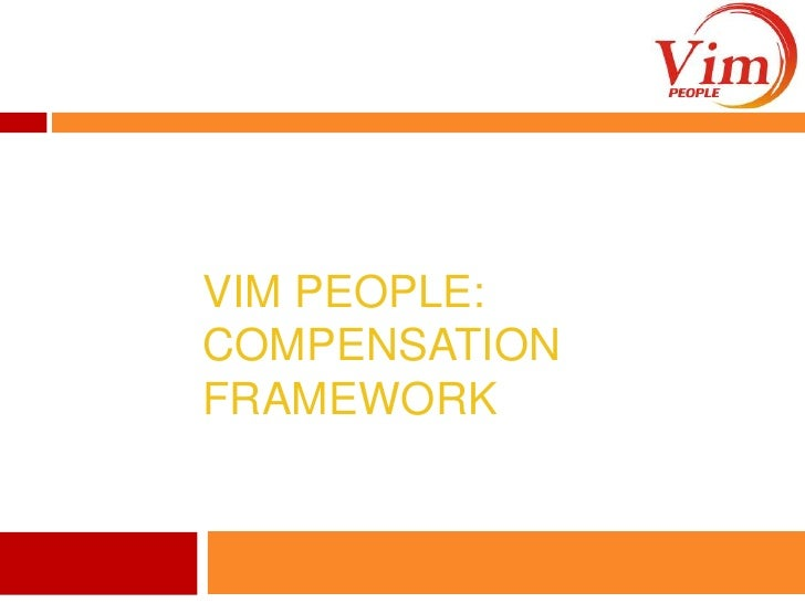ViM People: Compensation Framework<br />