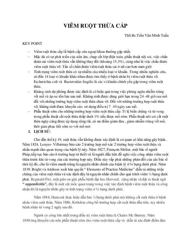 VIÊM RUỘT THỪA CẤP ThS.Bs.Trần Văn Minh Tuấn KEY POINT - Viêm ruột thừa cấp lằ bệnh cấp cứu ngoại khoa thường gặp nhất. - ...