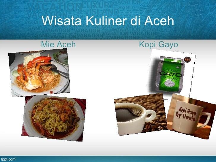 Wisata Kuliner Di Acehmie Aceh Kopio