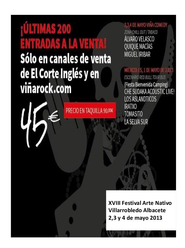 XVIII Festival Arte NativoVillarrobledo Albacete2,3 y 4 de mayo 2013