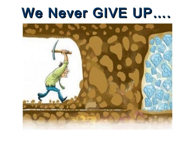 never give up education Best motivational stories of real people that will i started studying in government schools and we all know it is in local language and quality of education isn't so great that i haven't seen.