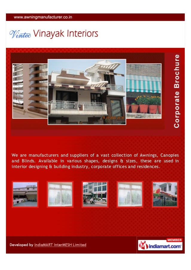 We are manufacturers and suppliers of a vast collection of Awnings, Canopiesand Blinds. Available in various shapes, desig...