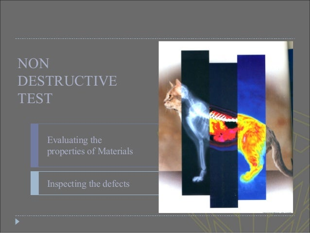 Non Destructive Tester : Non destructive testing of materials