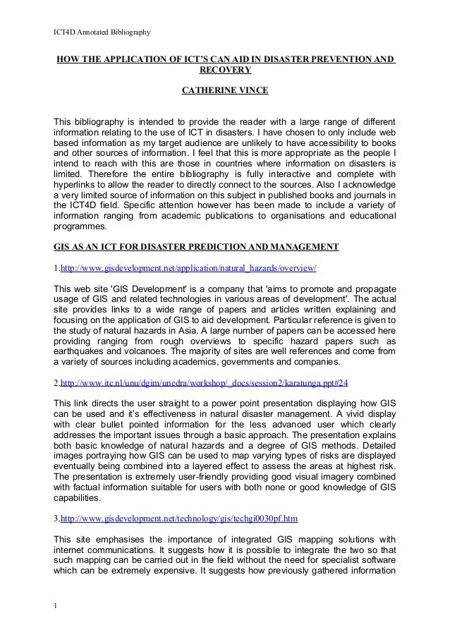 ICT4D Annotated BibliographyHOW THE APPLICATION OF ICT'S CAN AID IN DISASTER PREVENTION ANDRECOVERYCATHERINE VINCEThis bib...