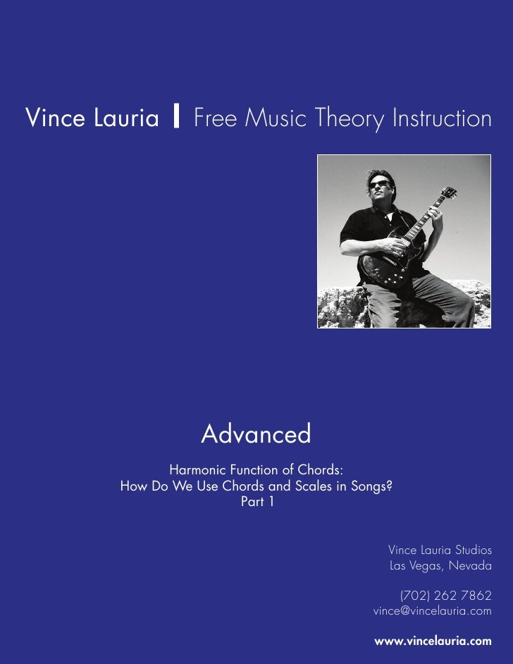 Vince Lauria | Free Music Theory Instruction                         Advanced               Harmonic Function of Chords:  ...