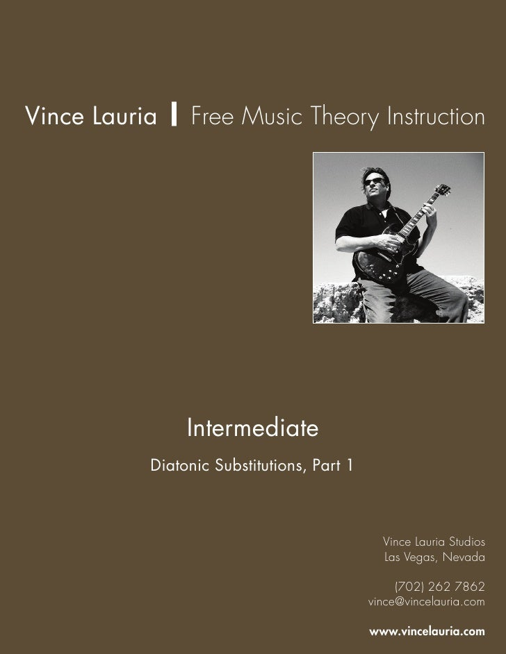 Vince Lauria | Free Music Theory Instruction                     Intermediate            Diatonic Substitutions, Part 1   ...