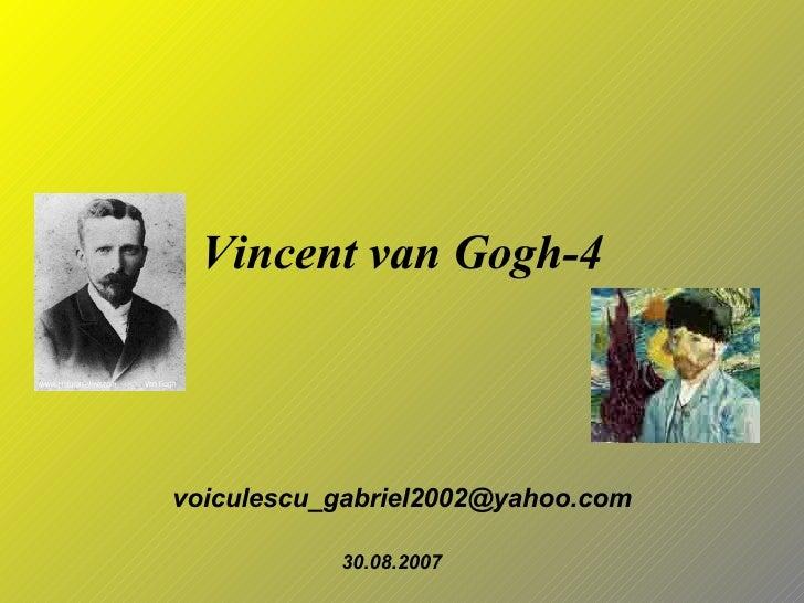Vincent van Gogh-4 [email_address] 30.08.2007