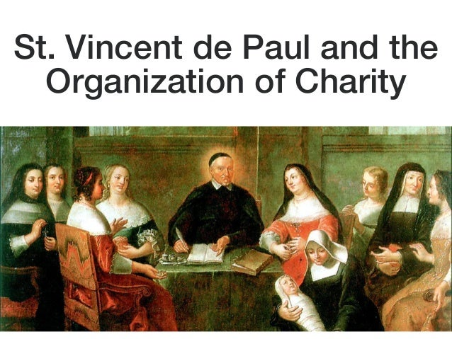 St. Vincent de Paul and the Organization of Charity