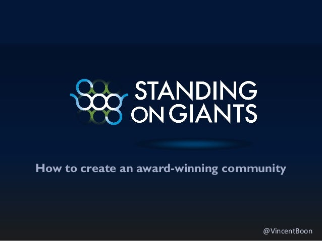 How to create an award-winning community @VincentBoon