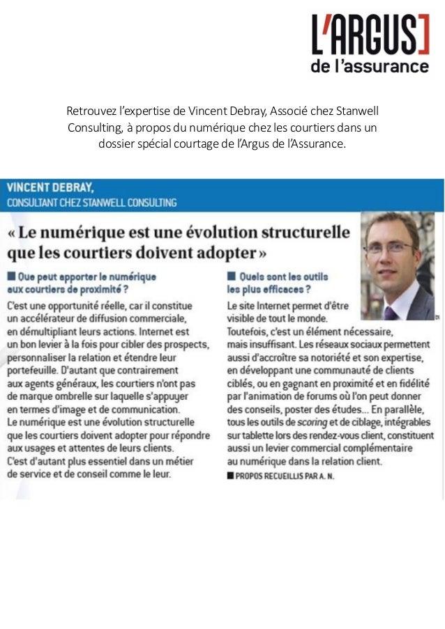 Retrouvez l'expertise de Vincent Debray, Associé chez Stanwell Consulting, à propos du numérique chez les courtiers dans u...
