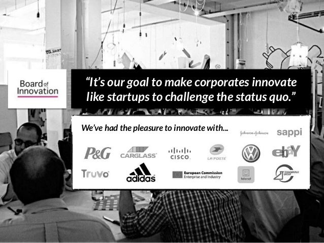 """""""It's our goal to make corporates innovate like startups to challenge the status quo."""" We've had the pleasure to innovate ..."""