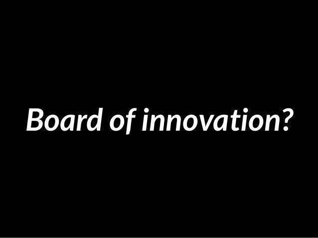 Board of innovation?