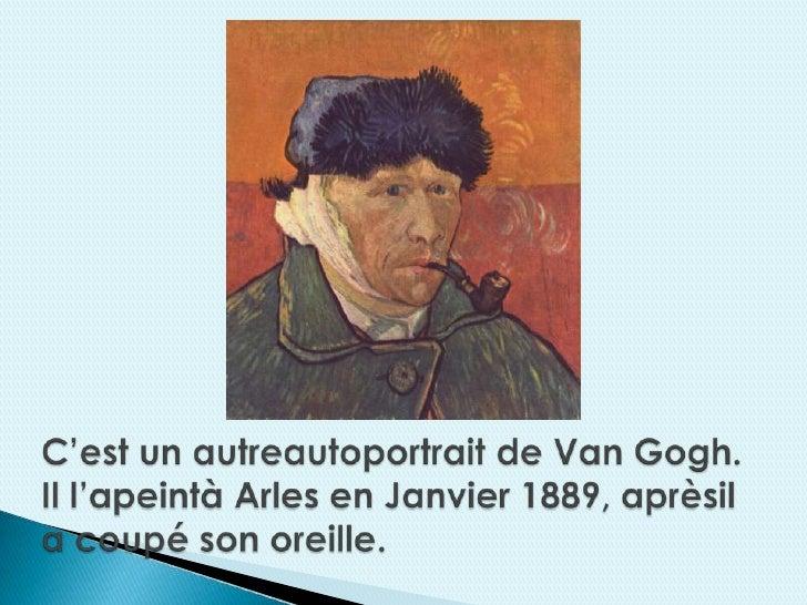 Vincent van gogh - L oreille coupee van gogh ...