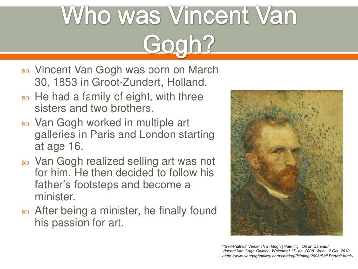 Biography of Vincent Willem van Gogh