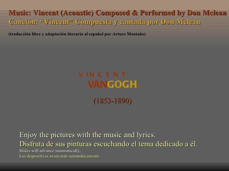 """Music: Vincent (Acoustic) Composed & Performed by Don McleanCanción: """"Vincent"""" Compuesta y cantada por Don Mclean(traducci..."""