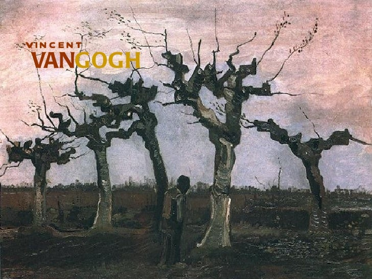 VIN C EN T VANGOGH