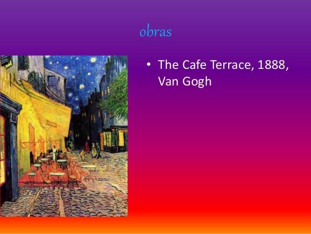 obras • The Cafe Terrace, 1888, Van Gogh