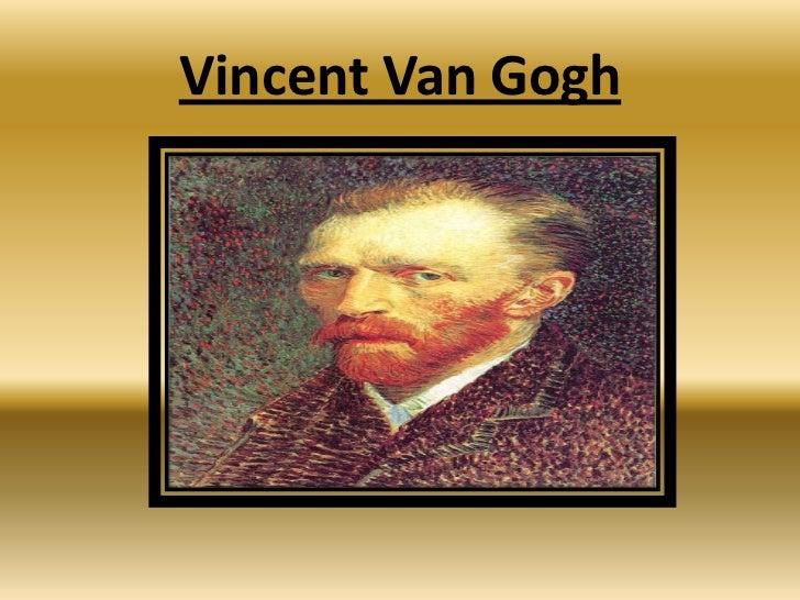 Vincent Van Gogh<br />