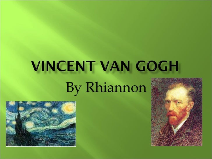 Boch New To You >> Vincent van gogh ppt