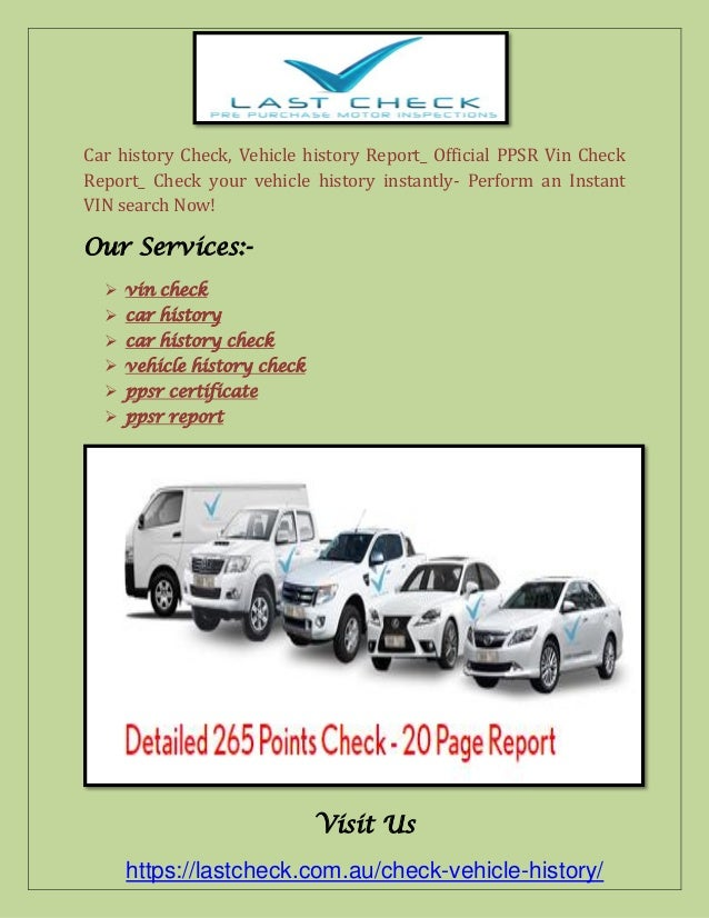 Auto Vin Check >> Vin Check Official Ppsr Vehicle History Report Car History Check